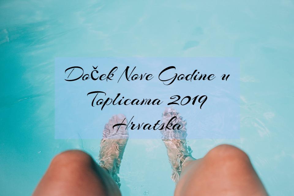 Doček Nove Godine Toplice 2019 Hrvatska